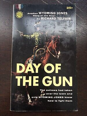 Day Of The Gun by Richard Telfair Gold Medal Western Paperback 2nd Prt 1962