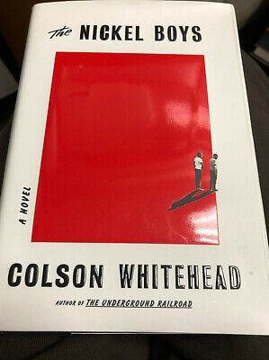 The Nickel Boys by Colson Whitehead Hardbound with Dust Jacket