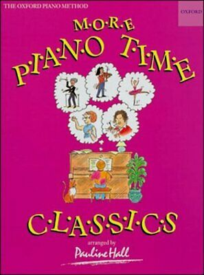 Piano Time: More Piano Time Classics by Pauline Hall (Sheet music) Amazing Value