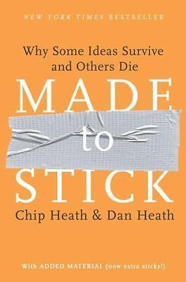 NEW - Made to Stick Why Some Ideas Survive and Others Die 1st Edition Brand New
