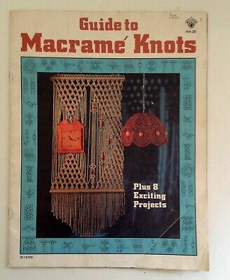 Macrame - Guide to Macrame Knots - Plus 8 projects, Vintage 1977