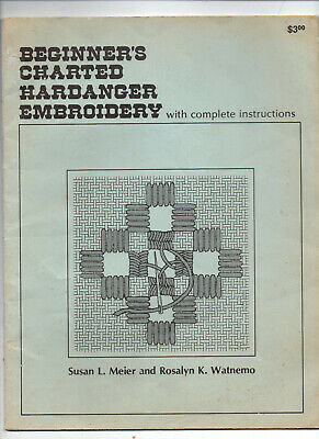 1980/Beginner's Charted Hardanger Embroidery/Meier & Watnemo/Preowned BOOK