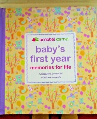 Baby's First Year Memories for Life A keepsake by Karmel Annabel Hardback padded