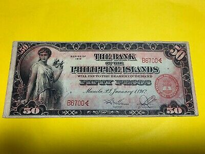 1912 BANK OF THE PHILIPPINES ISLANDS FIFTY PESOS B6700< P-10b SCARCE