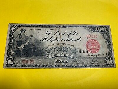 1928 Bank Of The Philippines Islands Hundred Pesos D1612D P-20 Scarce