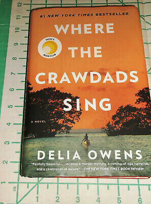 Where the Crawdads Sing by Delia Owens, Hardcover, 2018