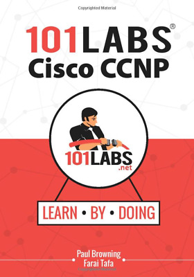 101 Labs-Cisco CCNP:✅Practical Labs for the SWITCH✅ROUTE✅& TSHOOT EXAMS✅PDF B00K