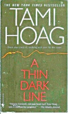 A Thin Dark Line by Tami Hoag (1998 Paperback) 20% OFF 3+ ITEMS