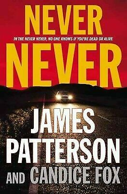 Never Never (Harriet Blue) by Patterson, James; Fox, Candice