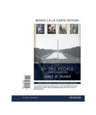 James W. Fraser By the People: Books a la Carte Edition, Volume 2