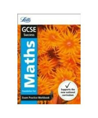 Letts GCSE GCSE 9-1 Maths Foundation Exam Practice Workbook, with Practice Test