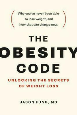 The Obesity Code: Unlocking the Secrets of Weight Loss by Jason Fung ( P.D.F)
