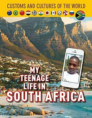 My Teenage Life in South Africa (Custom and Cultures of the World) By Michael C