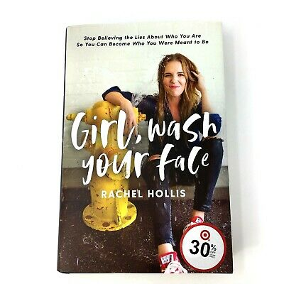 Girl Wash Your Face by Rachel Hollis Hardcover ~NEW~