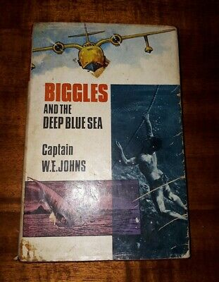 Biggles and the Deep Blue Sea Captain W E Johns RARE 1968 First Edition d/w !!!!