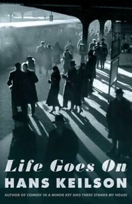 NEW Life Goes On By Hans Keilson Paperback Free Shipping