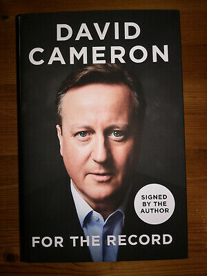 DAVID CAMERON For The Record HAND SIGNED 1st Edition 1st Print Hardback Book NEW