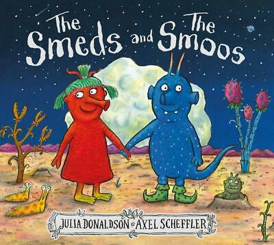 The Smeds and the Smoos by Julia Donaldson New Hardcover Book