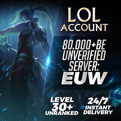 League of Legends Account EUW LOL Smurf 80.000 - 89.000 BE IP Unranked Level 30