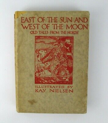 East of the Sun + West of the Moon Norse Tales Illustrated Kay Nielsen HB in DJ