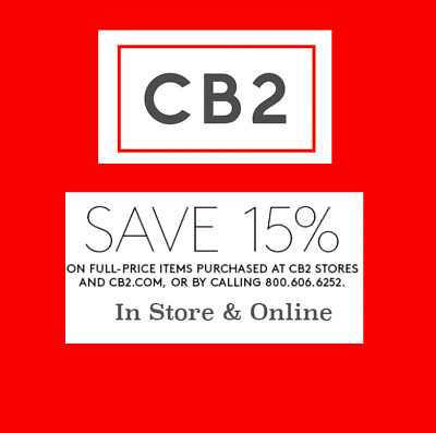 CB2 15% OFF Your Purchase * Works on Furniture * In Store & Online * 10/31/19