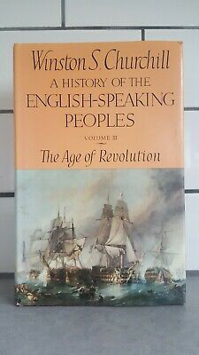 Winston Churchill. A History of the English-Speaking Peoples Volume III. 1st ed.