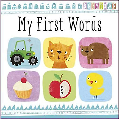 First Words Book - Brand New Baby Town Padded Hardback Cover
