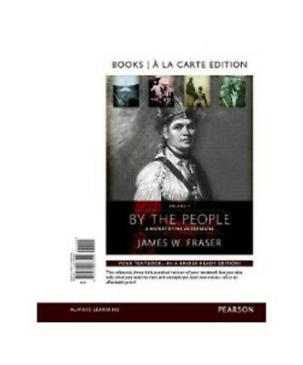 "James W. Fraser ""By the People: Volume 1, Books a la Carte Edition"""