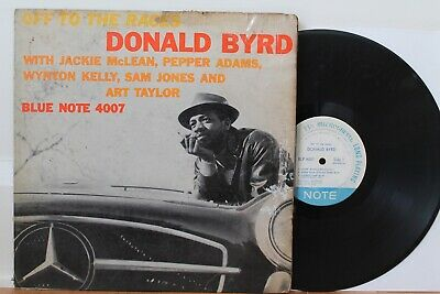 "Donald Byrd LP ""Off To The Races"" ~ Blue Note 4007 ~ 47W, RVG, Ear, Mono"