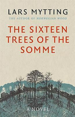 The Sixteen Trees of the Somme-ExLibrary