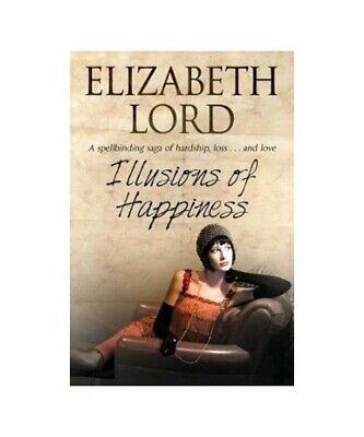 """Elizabeth Lord """"Illusions of Happiness"""""""