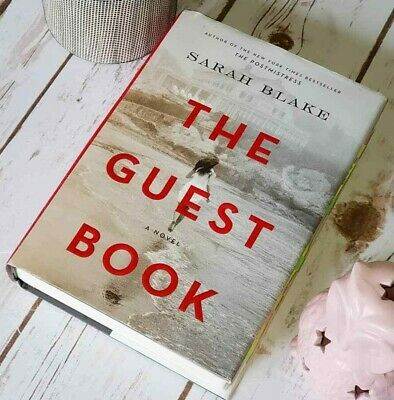 The Guest Book: A Novel Hardcover –  2019 by Sarah Blake - NEW!