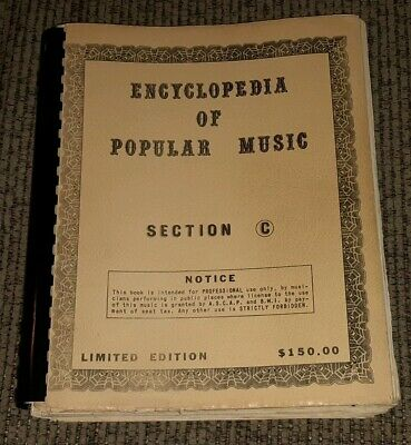 Encyclopedia of Popular Sheet Music Section C piano/guitar/vocals SONG BOOK