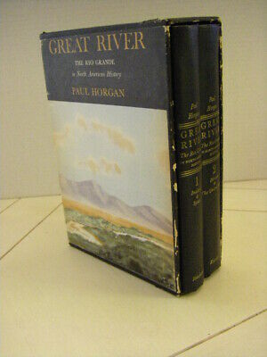 Great River The Rio Grande in North American History by Paul Horgan in Slipcase