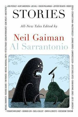 Stories: All-New Tales by Gaiman, Neil, Sarrantonio, Al