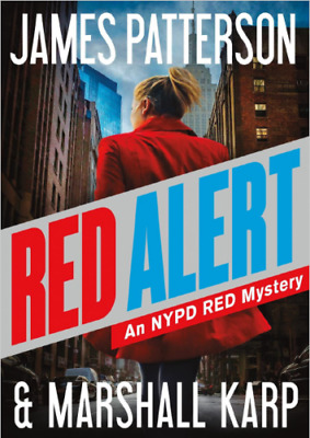 # Red Alert: An NYPD Red Mystery by James Patterson