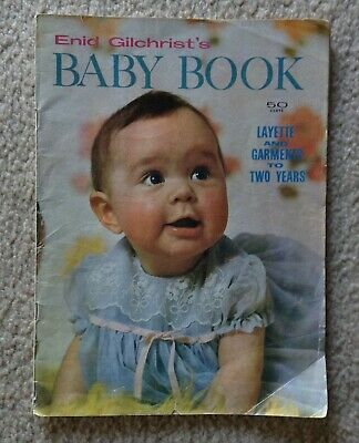 Enid Gilchrist's BABY BOOK - Vintage - Layette and garments to 2 years