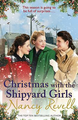 Christmas with the Shipyard Girls by Nancy Revell Paperback NEW Book