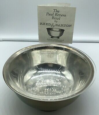 The Paul Revere Bowl By Reed&Barton Worlds Finest Silverplated Ware
