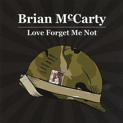 Brian Mccarty - Love Forget Me Not New Cd