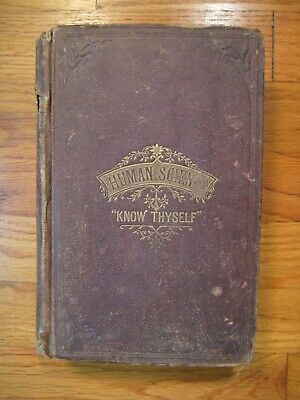 Human Science or Phrenology O.S. Fowler 1873 1st Edition Quack Medicine/Quackery