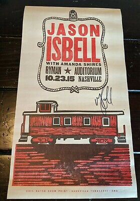 Jason Isbell Hatch Poster Nashville TN Ryman 10/23/2015 **SIGNED**