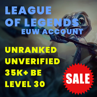 League of Legends Account EUW LOL Smurf Unranked Level 30 35000 BE IP PC