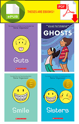 GUTS, SISTERS, SMILE AND GHOSTS , By : Raina Telgemeier [P.DF and E.PUB ]