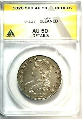 Nice High Grade 1828 O-117 Bust Half Graded By ANACS AU-50 Details-Cleaned