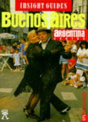 Buenos Aires Insight Guide (Insight Guides). 9789624212501