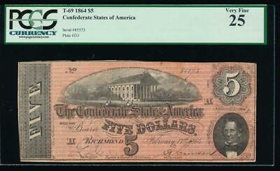 AC T-69 $5 1864 Confederate Currency CSA PCGS 25