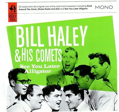 Bill Haley & His Comets - See You Later Alligator New Cd Rock & Roll Hits + More