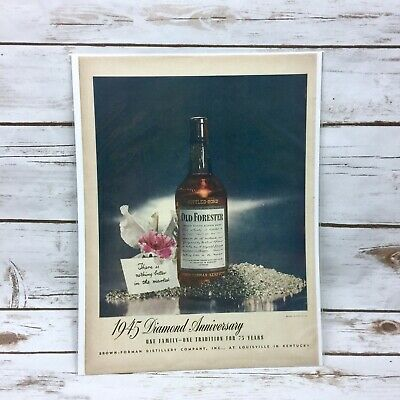 Vintage 1945 Old Forester Kentucky Straight Bourbon Whisky Print Ad