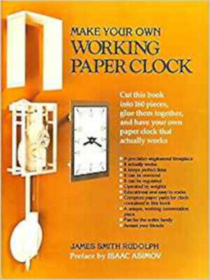 Make Your Own Working Paper Clock, Excellent, Rudolph, James Smith Book